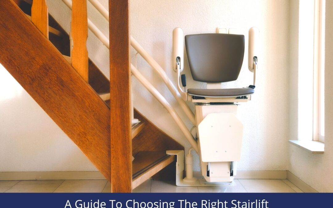 How to Choose the Right Stairlift