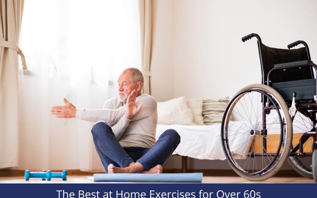 The Best at Home Exercises for Over 60s
